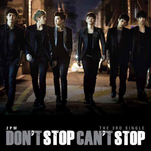 2pm - Dont Stop Cant Stop