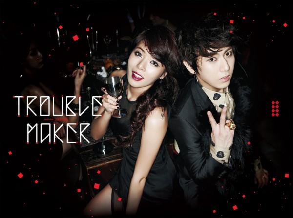 Trouble maker Trouble maker