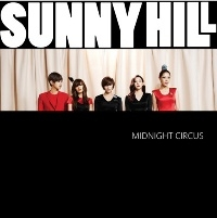 Sunny Hill - Midnight Circus