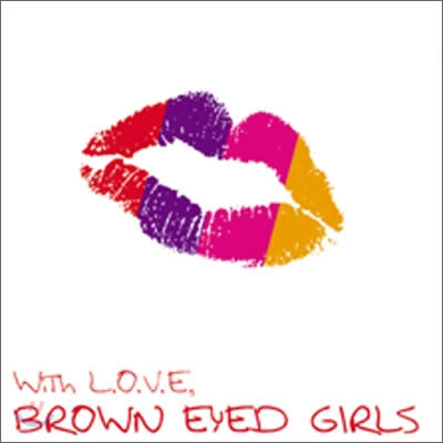 Brown Eyed Girls - With Love