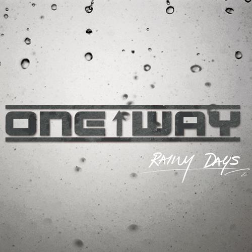 Oneway - Rainy Days