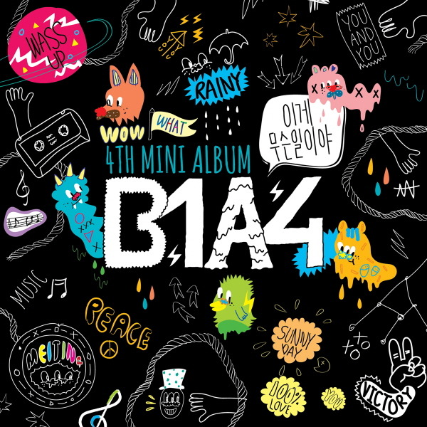 B1A4 - What's Going On?