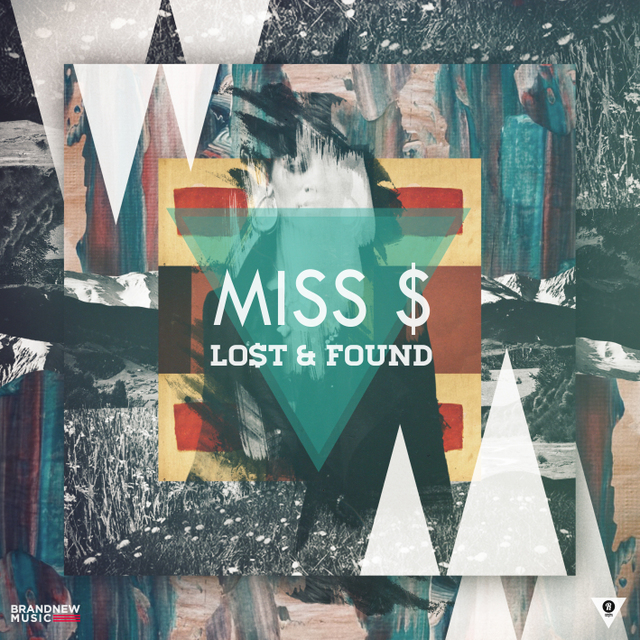 Miss $ Lost and Found