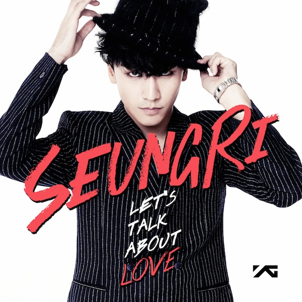 Seungri Let's Talk About Love