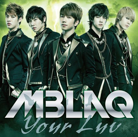 MBLAQ Your Luv