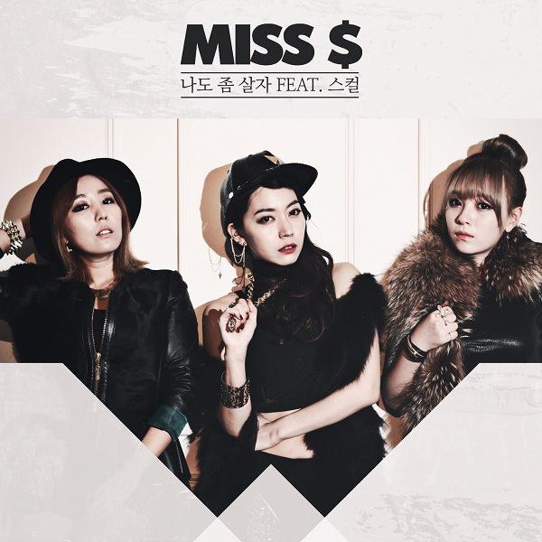 Miss $ - Just Let Me Live