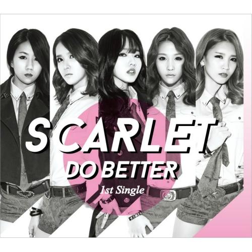 Scarlet - Do Better