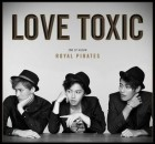 Royal Pirates Love Toxic