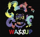 Wa$$up - Showtime