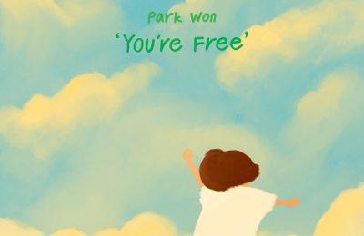 Park Won (박원) – You're Free